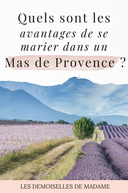 Mariage et mas de Provence